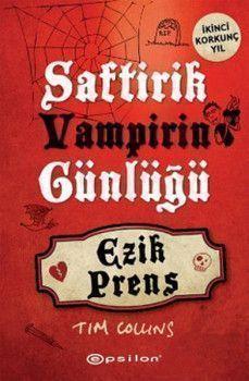 Epsilon Yayınevi  Saftirik Vampirin Günlüğü Ezik Prens