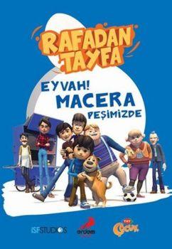 Erdem Çocuk Yayınları Rafadan Tayfa Eyvah ! Macera Peşimizde