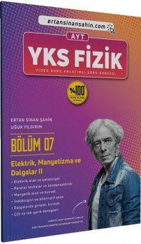 Ertan Sinan Şahin AYT Fizik Bölüm 7 Elektrik Manyetizma ve Dalgalar 2 Video Konu Anlatımlı Soru Bankası