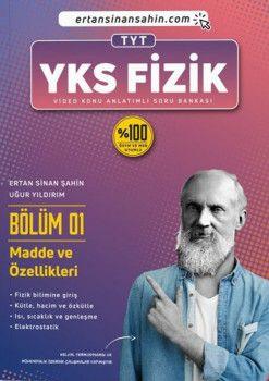 Ertan Sinan Şahin TYT Fizik Bölüm 1 Madde ve Özellikleri Video Konu Anlatımlı Soru Bankası