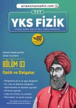 Ertan Sinan Şahin TYT Fizik Bölüm 3 Optik ve Dalgalar Video Konu Anlatımlı Soru Bankası