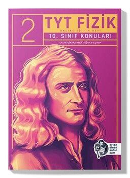 Ertan Sinan Şahin TYT Fizik 10. Sınıf Konuları