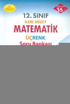 Esen Üçrenk 12. Sınıf İleri Düzey Matematik Soru Bankası