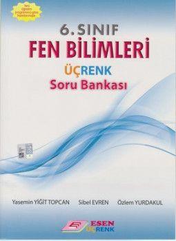 Esen Üçrenk Yayınları 6. Sınıf Fen Bilimleri Soru Bankası