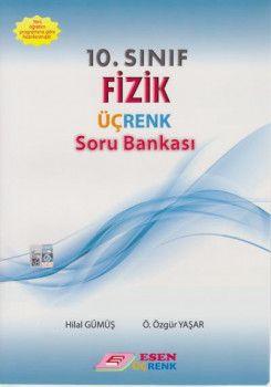 Esen Üçrenk Yayınları 10. Sınıf Fizik Soru Bankası