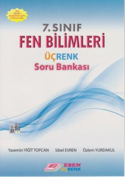 Esen Üçrenk Yayınları 7. Sınıf Fen Bilimleri Soru Bankası