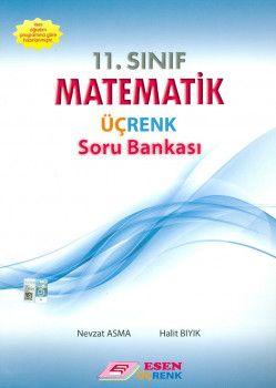 Esen Üçrenk Yayınları 11. Sınıf Matematik Soru Bankası