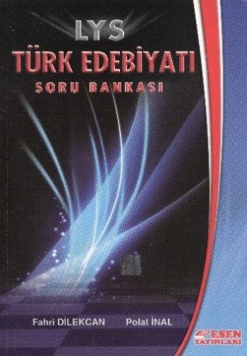 Esen LYS Türk Edebiyatı Soru Bankası