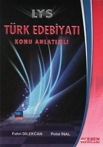 Esen LYS Türk Edebiyati Konu Anlatımlı