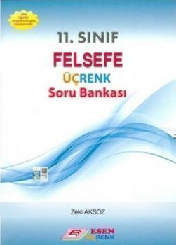 Esen Yayınları 11. Sınıf Felsefe Üçrenk Soru Bankası