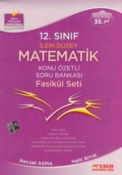 Esen Yayınları 12. Sınıf İleri Düzey Matematik Konu Özetli Soru Bankası Fasikül Seti