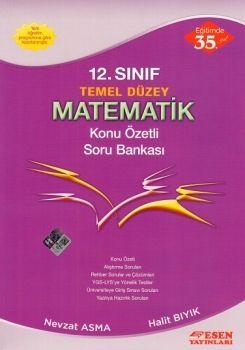 Esen Yayınları 12. Sınıf Temel Düzey Matematik Konu Özetli Soru Bankası
