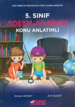 Esen Yayınları 5. Sınıf Sosyal Bilgiler Konu Anlatımlı