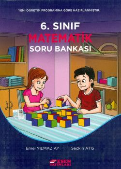 Esen Yayınları 6. Sınıf Matematik Soru Bankası