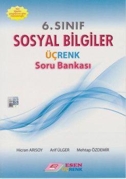 Esen Yayınları 6. Sınıf Sosyal Bilgiler Üçrenk Soru Bankası
