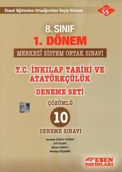 Esen Yayınları 8. Sınıf 1. Dönem T.C. İnkılap Tarihi ve Atatürkçülük Merkezi Sistem Ortak Sınavı Deneme Seti