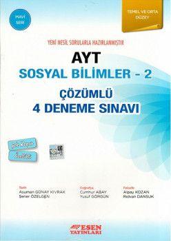 Esen Yayınları AYT Sosyal Bilimler 2 Çözümlü 4 Deneme Sınavı Mavi Seri