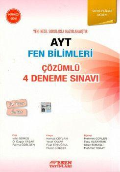 Esen Yayınları AYT Fen Bilimleri Çözümlü 4 Deneme Sınavı Kırmızı Seri