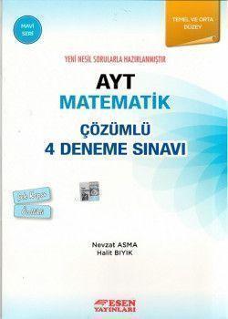 Esen Yayınları AYT Matematik Çözümlü 4 Deneme Sınavı Mavi Seri