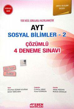 Esen Yayınları AYT Sosyal Bilimler 2 Çözümlü 4 Deneme Sınavı