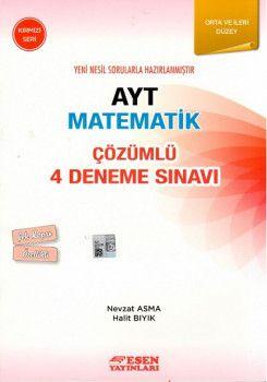 Esen Yayınları AYT Matematik Çözümlü 4 Deneme Sınavı