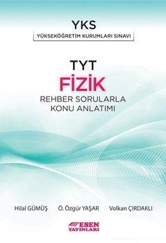 Esen Yayınları TYT Fizik Rehber Sorularla Konu Anlatımı