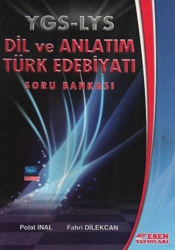 Esen YGS LYS Dil ve Anlatım Türk Edebiyatı Soru Bankası