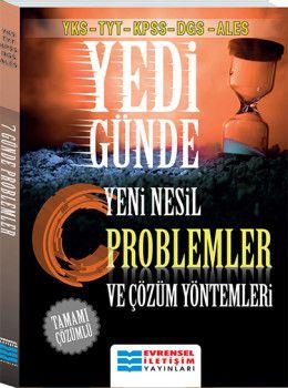 Evrensel İletişim Yayınları YKS TYT KPSS DGS ALES Yedi Günde Tamamı Çözümlü Yeni Nesil Problemler ve Çözüm Yöntemleri