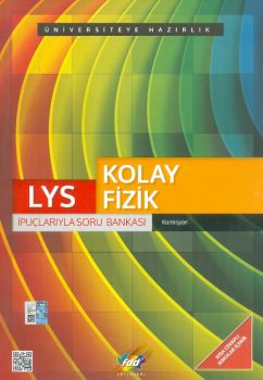 FDD LYS Kolay Fizik İpuçlarıyla Soru Bankası