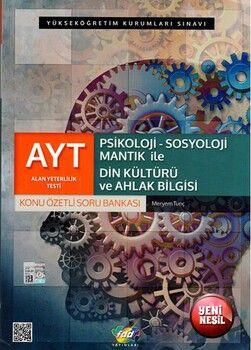 FDD Yayınları AYT Psikoloji Sosyoloji Mantık İle Din Kültürü ve Ahlak Bilgisi Konu Özetli Soru Bankası