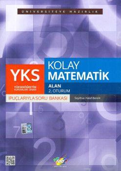 FDD Yayınları YKS 2. Oturum İpuçlarıyla Kolay Matematik Alan Soru Bankası