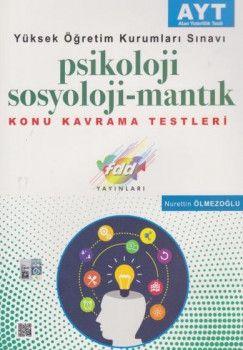 FDD Yayınları YKS 2. Oturum AYT Psikoloji Sosyoloji Mantık Konu Kavrama Testleri