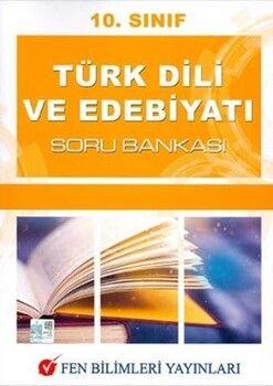 Fen Bilimleri Yayınları 10. Sınıf Türk Dili ve Edebiyatı Soru Bankası