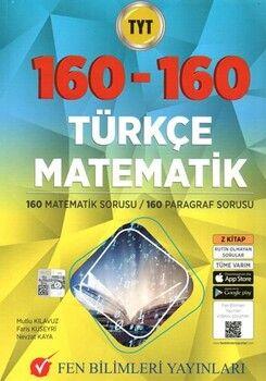 Fen Bilimleri Yayınları TYT 160 Matematik 160 Türkçe Soru Bankası