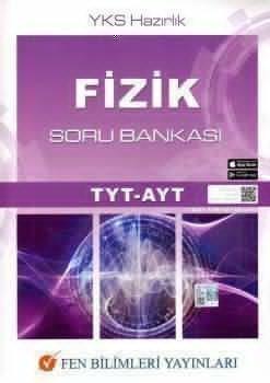 Fen Bilimleri Yayınları TYT AYT Fizik Soru Bankası