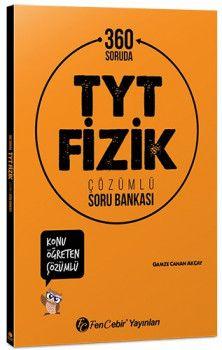 FenCebir Yayınları YKS 1. Oturum TYT 360 Soruda Fizik Konu Öğreten Çözümlü Soru Bankası