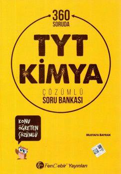 FenCebir Yayınları YKS 1. Oturum TYT 360 Soruda Kimya Konu Öğreten Çözümlü Soru Bankası