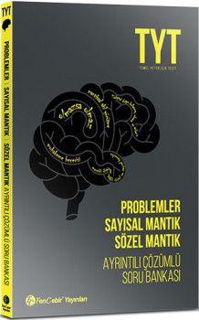 FenCebir Yayınları YKS 1. Oturum TYT Problemler Sayısal Mantık Sözel Mantık Ayrıntılı Çözümlü Soru Bankası