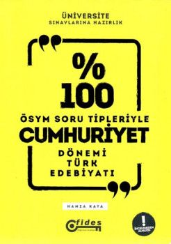 Fides Yayınları % 100 ÖSYM Soru Tipleriyle Cumhuriyet Dönemi Türk Edebiyatı