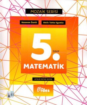 Fides Yayınları 5. Sınıf Matematik Mozaik Serisi Kazanım Özetli Soru Bankası