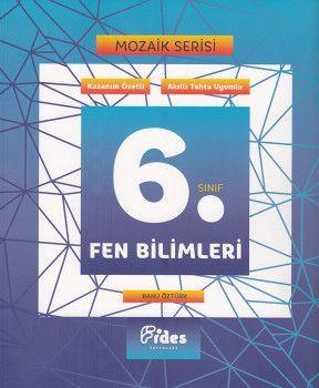 Fides Yayınları 6. Sınıf Fen Bilimleri Mozaik Serisi Kazanım Özetli Soru Bankası