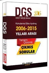 Filozof Yayıncılık DGS 2016 Konularına Göre Ayrılmış 2006 2015 Tamamı Çözümlü Çıkmış Sorular