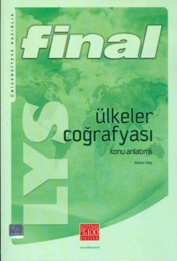 Final Yayınları LYS Ülkeler Coğrafyası Konu Anlatımlı ( Bülent Ulaş)