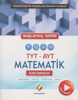 Final Yayınları TYT AYT Matematik Soru Bankası Başlangıç Serisi Video Çözümlü