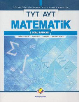 Final Yayınları YKS 1. ve 2. Oturum TYT AYT Matematik Soru Bankası
