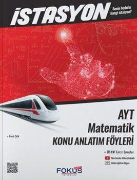Fokus Net Yayıncılık AYT Matematik İstasyon Konu Anlatım Föyleri