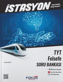 Fokus Net Yayıncılık TYT Felsefe İstasyon Soru Bankası