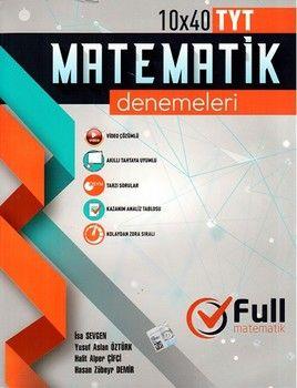 Full Matematik Yayınları TYT Matematik 10 x 40 Denemeleri