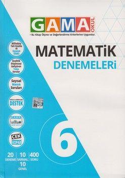 Gama Okul Yayınları 6. Sınıf Matematik Denemeleri