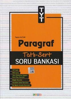 Gama Okul Yayınları TYT Paragraf Tatlı Sert Soru Bankası